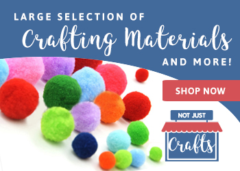 Crafting Material & More | Not Just Crafts