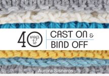 40 Different Cast-On/Bind-Off Methods | The Knitting Space