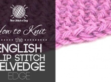 English slip stitch selvedge edge | the knitting space